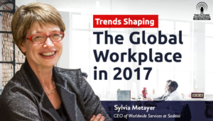 Trends Shaping the Global Workplace in 2017
