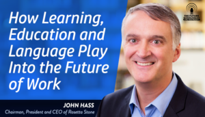 How Learning, Education and Language Play Into the Future of Work