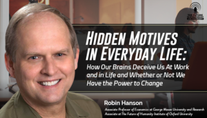Hidden Motives In Everyday Life: How Our Brains Deceive Us At Work And In Life And Whether Or Not We Have The Power To Change