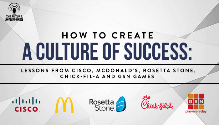 corporate culture leadership mcdonalds rosetta stone cisco