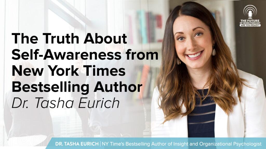 future of work self awareness tasha eurich