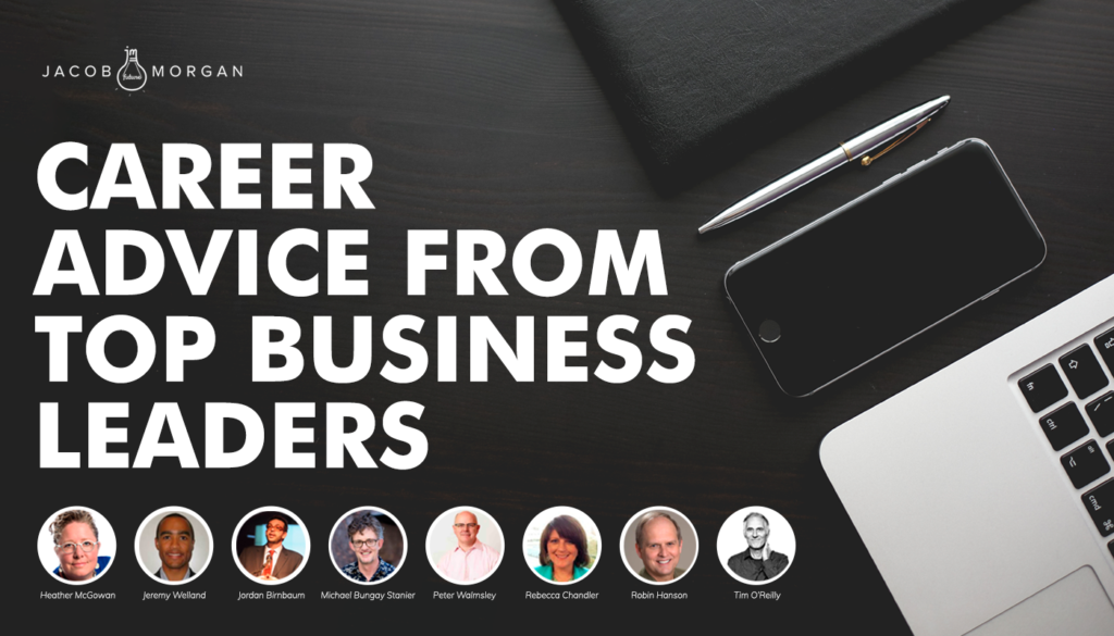 Career Advice From Top Business Leaders