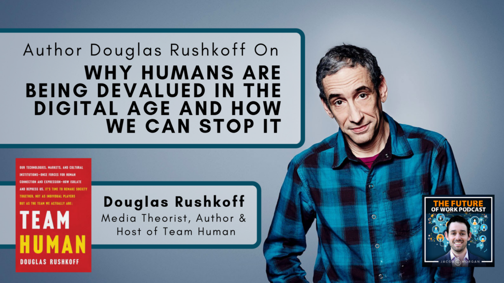 douglas rushkoff team human artificial intelligence