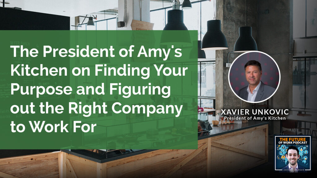 The President Of Amy's Kitchen On Finding Your Purpose And Figuring Out The Right Company To Work For